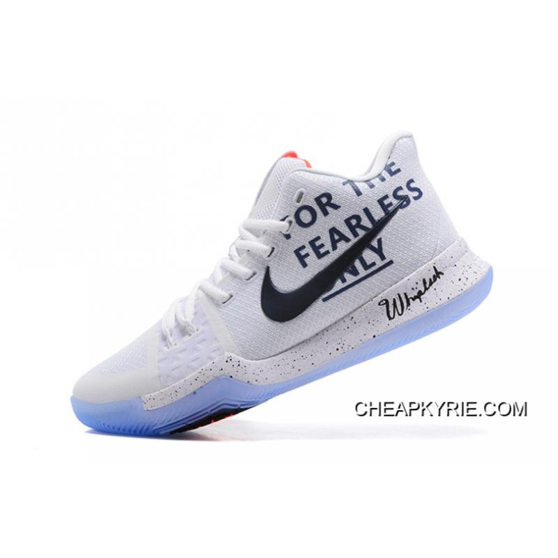 New Arrival Nike Kyrie 3 For The Fearless Only White Black Shoes  Lastest